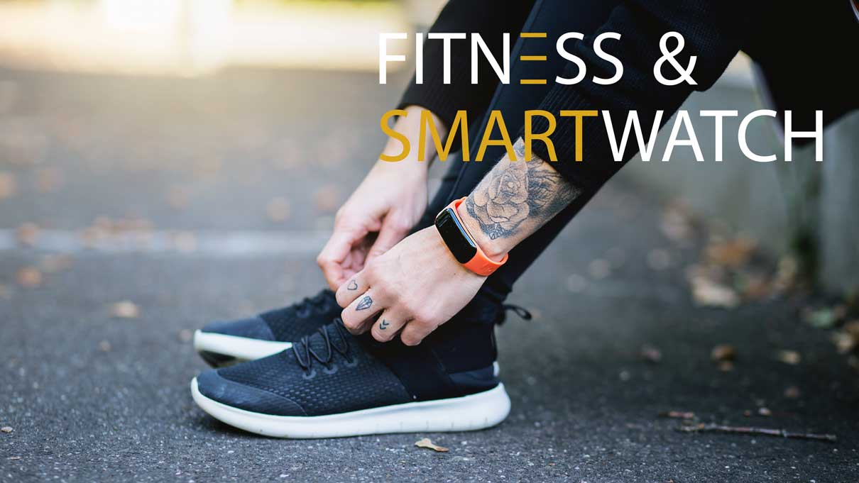 Fitness & Smartwatch